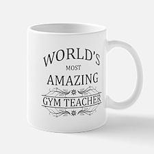 World's Most Amazing Gym Teacher Mug