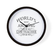 World's Most Amazing Gym Teacher Wall Clock