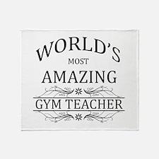 World's Most Amazing Gym Teacher Throw Blanket