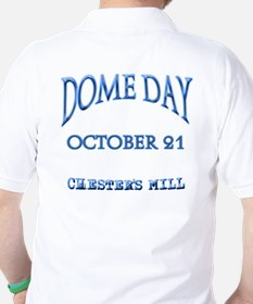 Under the DOME DAY T-Shirt