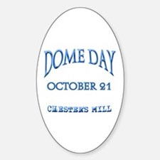 Under the DOME DAY Decal