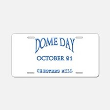 Under the DOME DAY Aluminum License Plate