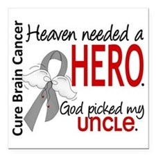 """Brain Cancer Heaven Need Square Car Magnet 3"""" x 3"""""""