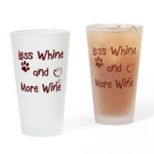 Less Whine, More Wine Drinking Glass