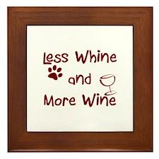 Less Whine, More Wine Framed Tile
