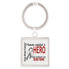 Brain Cancer Heaven Needed Hero 1. Square Keychain