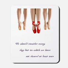 Pointe Dance Quote Mousepad