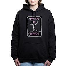 Breast is Best Hooded Sweatshirt