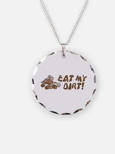 ATV Eat My Dirt Necklace