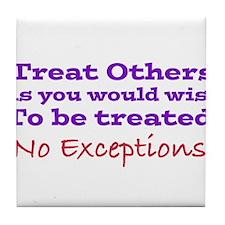 No Exceptions Tile Coaster
