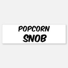 Popcorn Bumper Bumper Bumper Sticker