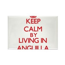 Keep Calm by living in Anguilla Magnets