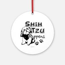 shih tzu happens Ornament (Round)
