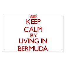 Keep Calm by living in Bermuda Decal