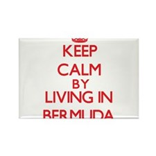 Keep Calm by living in Bermuda Magnets