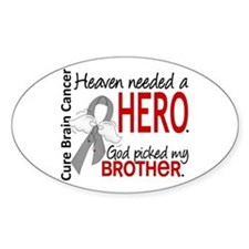 Brain Cancer Heaven Needed He Decal