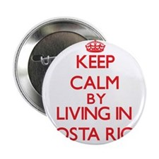 """Keep Calm by living in costa rica 2.25"""" Button"""