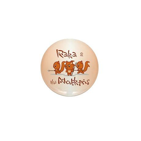 Raka & the Nutkins Mini Button