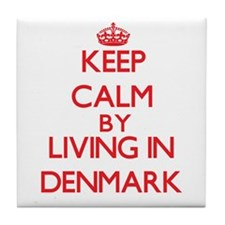 Keep Calm by living in Denmark Tile Coaster