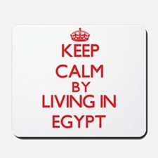 Keep Calm by living in Egypt Mousepad