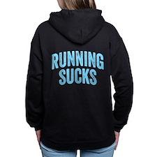 Running Sucks Hooded Sweatshirt