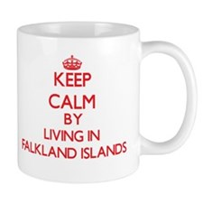 Keep Calm by living in Falkland Islands Mugs