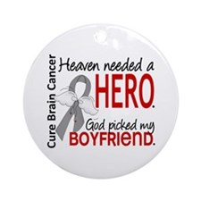 Brain Cancer Heaven Needed Hero 1 Ornament (Round)
