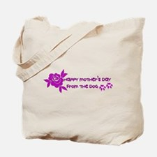Happy Mother's Day From The Dog Tote Bag