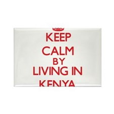 Keep Calm by living in Kenya Magnets
