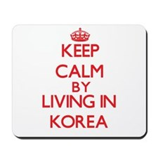 Keep Calm by living in Korea Mousepad