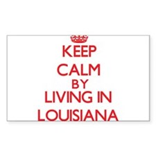 Keep Calm by living in Louisiana Decal