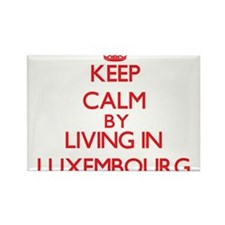 Keep Calm by living in Luxembourg Magnets
