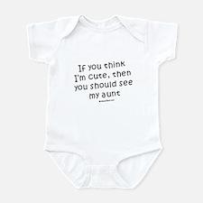 If you think I'm cute... see my aunt Infant Bodysu