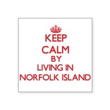 Keep Calm by living in Norfolk Island Sticker