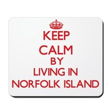 Keep Calm by living in Norfolk Island Mousepad