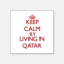 Keep Calm by living in Qatar Sticker