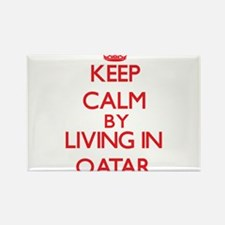 Keep Calm by living in Qatar Magnets