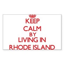 Keep Calm by living in Rhode Island Decal