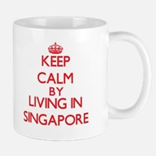 Keep Calm by living in Singapore Mugs