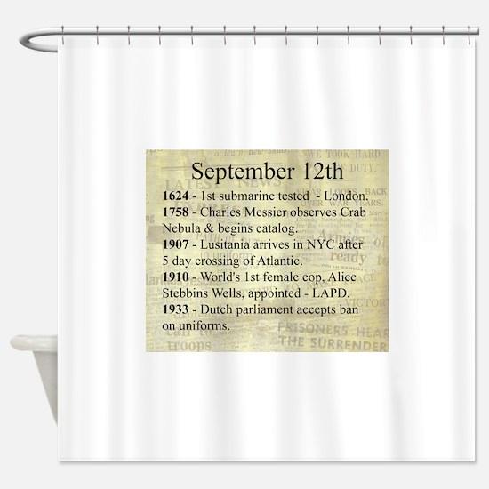 September 12th Shower Curtain