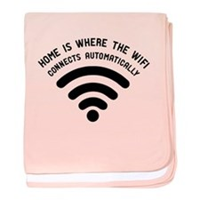 Home is where the wifi baby blanket
