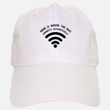 Home is where the wifi Baseball Baseball Cap