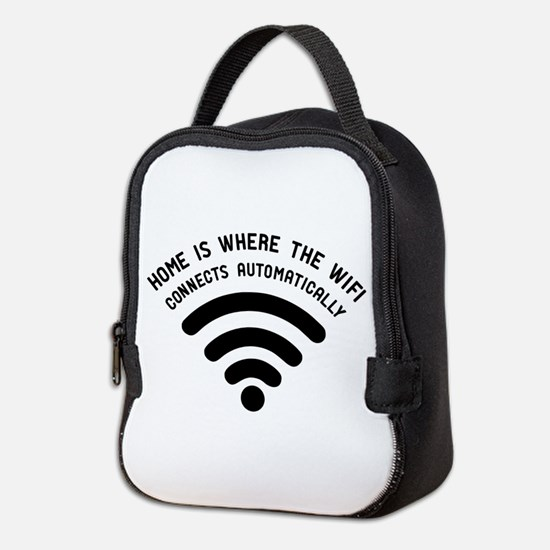 Home is where the wifi Neoprene Lunch Bag