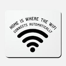Home is where the wifi Mousepad