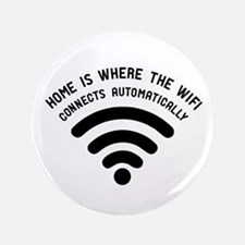 """Home is where the wifi 3.5"""" Button"""