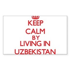 Keep Calm by living in Uzbekistan Decal