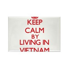 Keep Calm by living in Vietnam Magnets