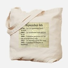 September 6th Tote Bag