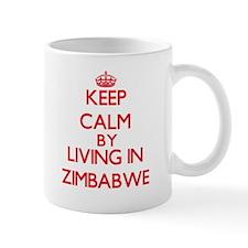 Keep Calm by living in Zimbabwe Mugs
