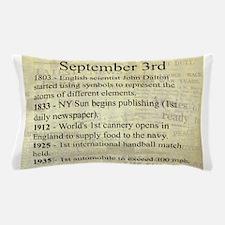 September 3rd Pillow Case